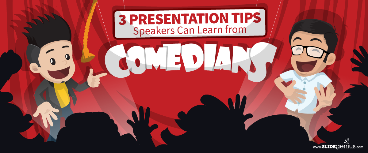 3 Presentation Tips Speakers Can Learn from Comedians