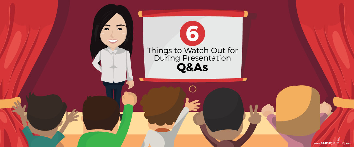 6 Things to Watch Out for During Presentation Q&As