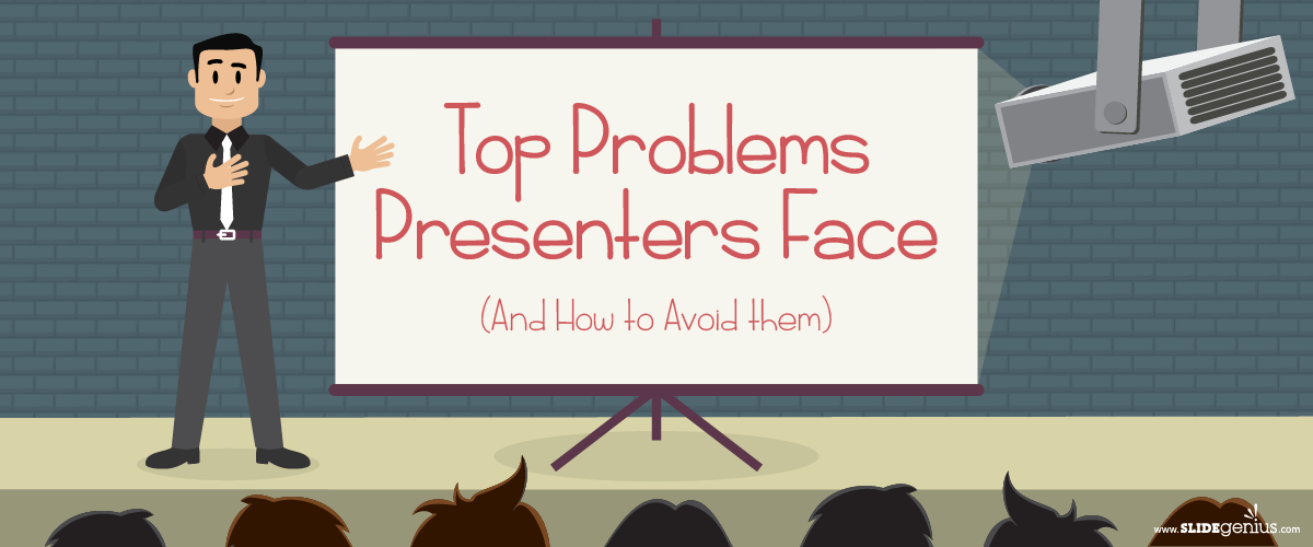 Presenter Tips: Overcoming Common Presentation Problems