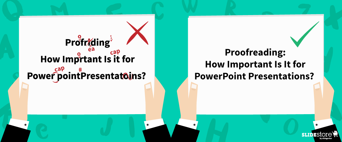 Proofreading: How Important Is It for PowerPoint Presentations?